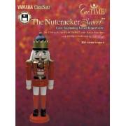The Nutcracker Sweet by Peter Ilyich Tchaikovsky