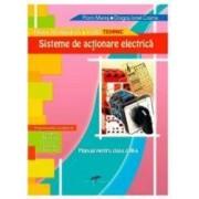 Sisteme de actionare electrica Cls 11 - Florin Mares Dragos Ionel Cosma