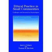 Ethical Practice in Small Communities by Janet A. Schank