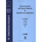 Semiconductors and Organic Materials for Optoelectronic Applications by Bernard Gil