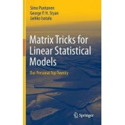 Matrix Tricks for Linear Statistical Models by Simo Puntanen