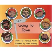Going to Town by Monique Martin