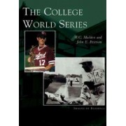The College World Series by W C Madden
