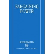 Bargaining Power by Roderick Martin