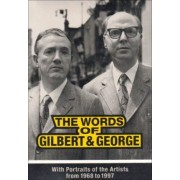 The Words of Gilbert and George by Hans-Ulrich Obrist