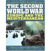 The Second World War: Europe and the Mediterranean by Thomas E. Greiss