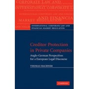 Creditor Protection in Private Companies by Thomas Bachner