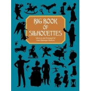 Big Book of Silhouettes by Anthony Grafton