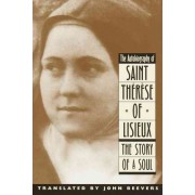 The Autobiography by St.Therese of Lisieux