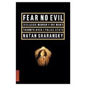 Fear No Evil by Natan Sharansky