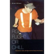 Fight, Flight, or Chill by Brian Wilson