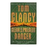 Clear and present danger - Tom Clancy - Livre