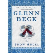 The Snow Angel by Glenn Beck