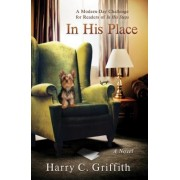In His Place: A Modern-Day Challenge for Readers of in His Steps