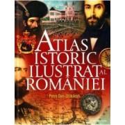 Atlas istoric ilustrat al Romaniei - Petre Dan-Straulesti