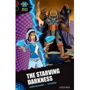 Project X Alien Adventures: Dark Red + Book Band, Oxford Level 20: T Starving Darkness by Oisin McGann
