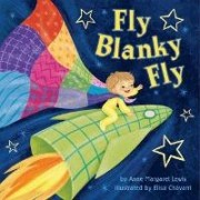 Fly Blanky Fly by Anne Margaret Lewis