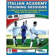 Italian Academy Training Sessions for u15-u19 - A Complete Soccer Coaching Program by Mirko Mazzantini