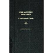 Liber Amicorum John Steele by Warren Drake