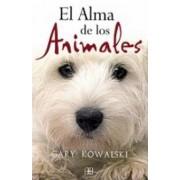 El alma de los animales / The Soul of Animals by Gary Kowalski