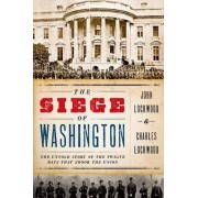 The Siege of Washington by John Lockwood