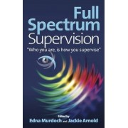 Full Spectrum Supervision by Edna Murdoch