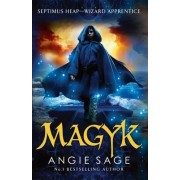 Magyk: Book 1 by Angie Sage