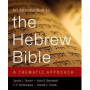 An Introduction to the Hebrew Bible by Sandra Lynne Gravett