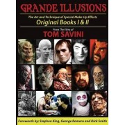 Grande Illusions by Tom Savini