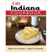 Cafe Indiana Cookbook by Joanne Raetz Stuttgen