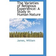 The Varieties of Religious Experience by James William