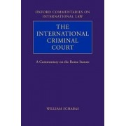 The International Criminal Court by William A. Schabas
