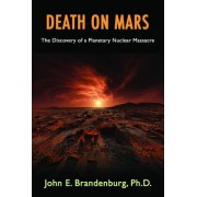 Death on Mars: The Discovery of a Planetary Nuclear Massacre