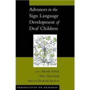 Advances in the Sign-Language Development of Deaf Children by Brenda Schick
