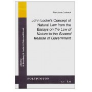 John Locke's Concept of Natural Law from the Essays on the Law of Nature to the Second Treatise of Government by Franziska Quabeck