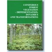 Coniferous forests vegetation - differentiation, ...