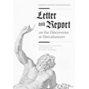 Letter and Report on the Discoveries at Herculaneum by Johann Joachim Winckelmann