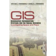Geographic Information Systems for the Social Sciences by Steven J. Steinberg