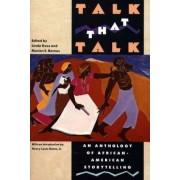 Talk That Talk by Linda Goss