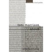 Toni Morrison: Beloved by Carl Plasa