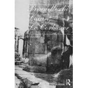 Brunelleschi, Lacan, Le Corbusier by Lorens Holm