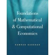 Foundations of Mathematical and Computational Economics by Kamran Dadkhah