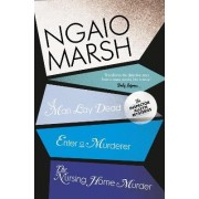 A Man Lay Dead / Enter a Murderer / the Nursing Home Murder by Ngaio Marsh