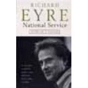National Service by Richard Eyre