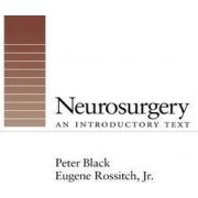 Neurosurgery by Peter McLaren Black