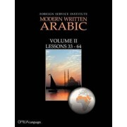 Foreign Service Institute Modern Written Arabic Volume II by James A. Snow