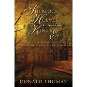Sherlock Holmes and the King's Evil by Donald Thomas