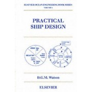 Practical Ship Design: Volume 1 by D. G. M. Watson
