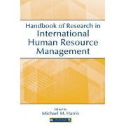 Handbook of Research in International Human Resource Management by Michael M. Harris