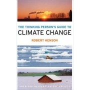 The AMS Guide to Climate Change by Robert Henson